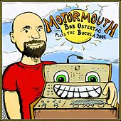 Motormouth: Bob Ostertag Plays the Buchla 200e by Bob Ostertag