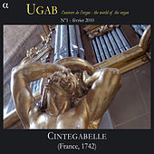 Rameau: Cintegabelle, UGAB, Vol. 1 (L'univers de l'orgue - The World of Organ) by Yves Rechsteiner