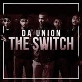 The Switch by Da Union