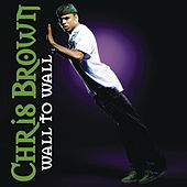 Wall To Wall by Chris Brown