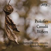 Music for Cello and Piano: Prokofiev - Cassadó & Weber by Josetxu Obregon