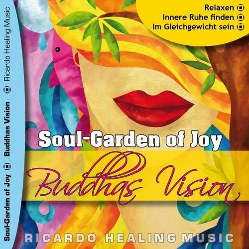 Soul-Garden of Joy - Buddhas Vision by Ricardo M.