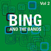 Bing and the Bands Vol 2 by Various Artists