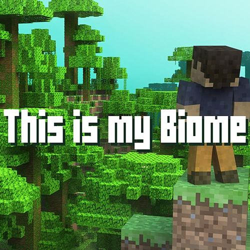 Biome - Minecraft Parody by Brad Knauber