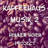 Kaffeehaus Musik 2 by Various Artists