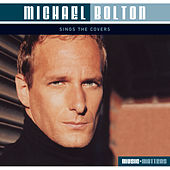 Michael Bolton Sings Covers von Michael Bolton