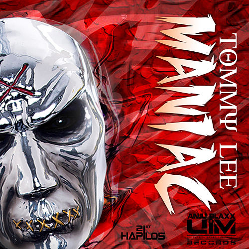 Maniac - Single by Tommy Lee
