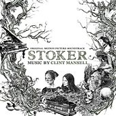 Stoker by Various Artists