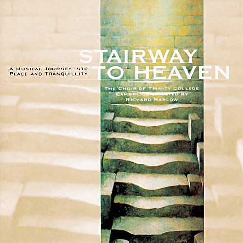 Stairway To Heaven von Choir Of Trinity College