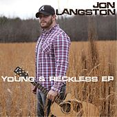 Young & Reckless by Jon Langston