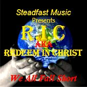 We All Fall Short by R.I.C