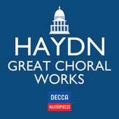 Decca Masterpieces: Haydn Great Choral Works von Various Artists
