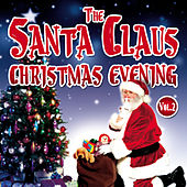 The Santa Claus Christmas Evening, Vol.2 by Various Artists
