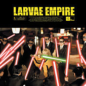 Empire - EP by Larvae