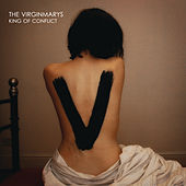 King Of Conflict by The Virginmarys