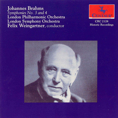 Brahms Symphonies Nos. 3 And 4 by Johannes Brahms