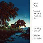 Song in the Early Morning Run by William Anderson