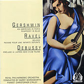 Gershwin / Ravel / Debussy by Royal Philharmonic Orchestra