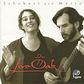 Duo LiveOak: Schubert and Mertz by Various Artists