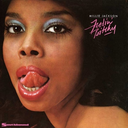 Feelin' Bitchy by Millie Jackson