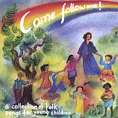 Come Follow Me by Lorraine Nelson Wolf