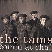 Comin' At Cha by The Tams