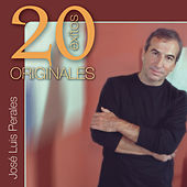 Originales: 20 Exitos by Jose Luis Perales