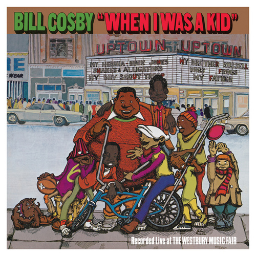 When I Was A Kid by Bill Cosby