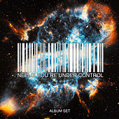 You're Under Control – Album Set by Neelix