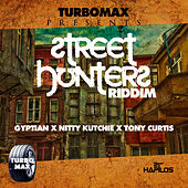 Street Hunters Riddim by Various Artists