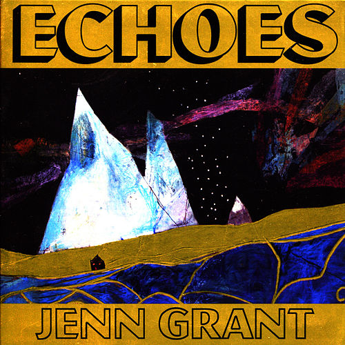 Echoes by Jenn Grant