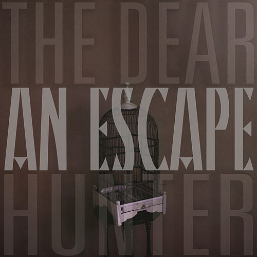 An Escape by The Dear Hunter