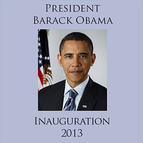 Inauguration 2013 by President Barack Obama