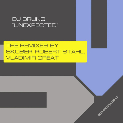 Unexpected The Remixes by DJ Bruno
