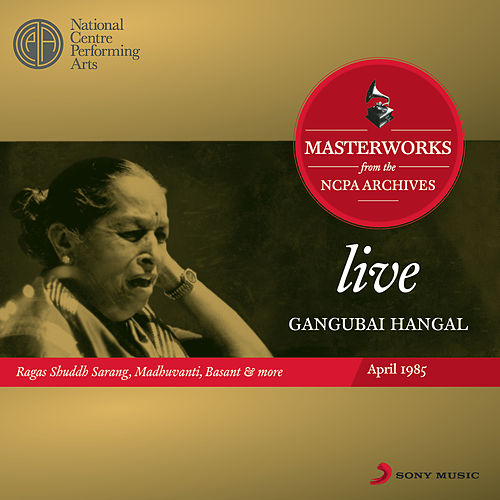 Live Masterworks From The NCPA Archives by Gangubai Hangal