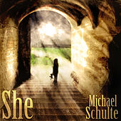 She by Michael Schulte