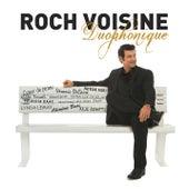 Duophonique by Roch Voisine