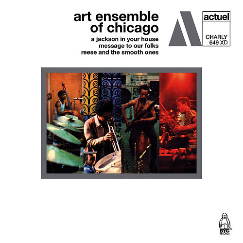 A Jackson in Your House / Message to Our Folks / Reese and the Smooth Ones by Art Ensemble of Chicago