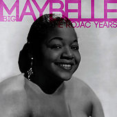 The Rojac Years by Big Maybelle