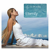 The Spa Series… Eternity by Various Artists