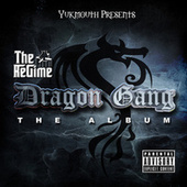 Dragon Gang by The Regime