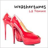 La Femme by Weathertunes