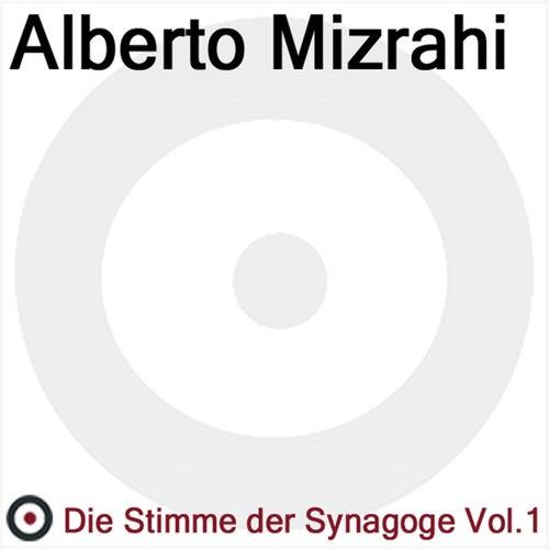 Die Stimme der Synagoge Volume 1 by Alberto Mizrahi