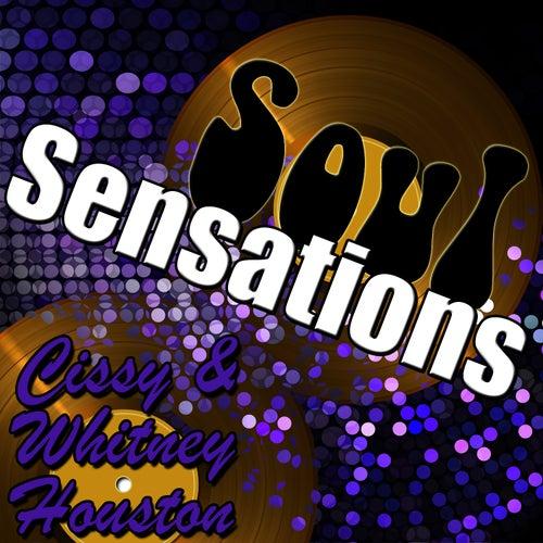 Soul Sensations: Cissy & Whitney Houston by Whitney Houston