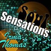 Soul Sensations: Irma Thomas (Live) von Irma Thomas