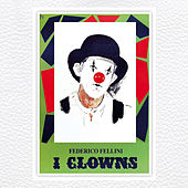 I Clowns by Nino Rota