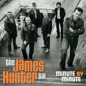 Minute By Minute by James Hunter