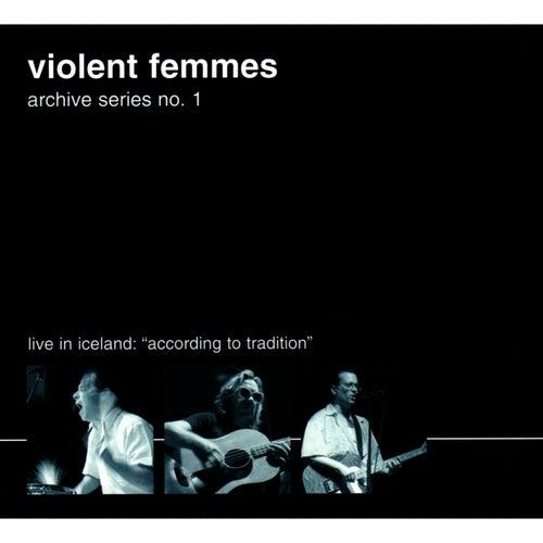 Archive Series No. 1 by Violent Femmes