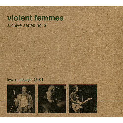 Archive Series No. 2 by Violent Femmes
