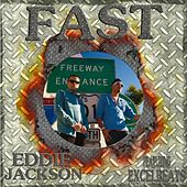 Fast (feat. Excel Beats) by Eddie Jackson